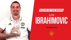 MANCHESTER UNITED SPORT NEWS: IBRAHIMOVIC IS UNITED'S PLAYER OF THE MONTH