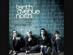 """Times"" by: Tenth Avenue North"