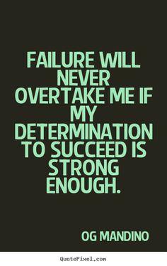 Og+Mandino+Quotes | ... og mandino more success quotes life quotes motivational quotes