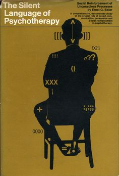 The Silent Language of Psychotherapy   Design: Jane Bedno (1966)