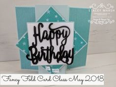 Stampin' Up! Happy Birthday Thinlits Stampin' Up! Fancy Fold Card