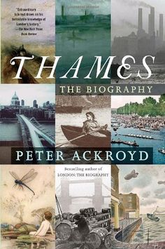 Thames - The Sacred River by Peter Ackroyd. Great book.