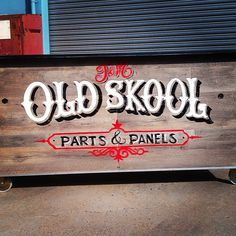 Tj Pinstriping: Old Skool Parts and Panel sign