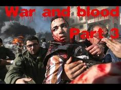 Syria War 2014 | War and blood Part 3
