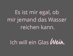 Ich will ein Glas Wein