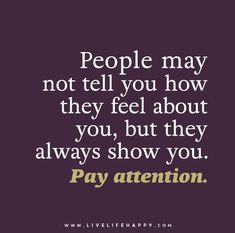 People May Not Tell You