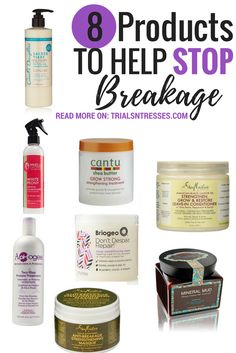 8 products to help stop breakage and get your natural hair back on track!
