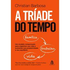 ♡ A tríade do tempo, de Christian Barbosa