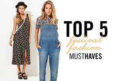 Top 5 Festival Fashion Must-Haves