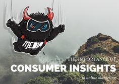 The Importance of Consumer Insights in Online Marketing.  #omaha #insights #marketing  Omaha Media Group