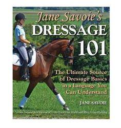 Jane Savoie's Dressage 101 Shop www.greenhawk.com