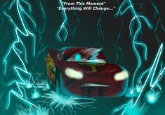 it's funny tho.how you make it look like it was all just an accident, but i know the sickening, real truth.:From This Moment, Everything Will Change:. Disney Cars Movie, Movie Cars, Arte Disney, Disney Art, Lps Shorthair, Storm Quotes, Crazy Fans, Lightning Mcqueen, Disney And Dreamworks