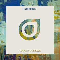 #housemusic Touch Your Face: British producer Corderoy sets Enhanced's 2017 in motion with the label's first release of the New Year,…