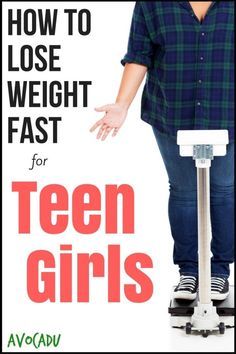 How to Lose Weight Fast for Teen Girls | Avocadu.com