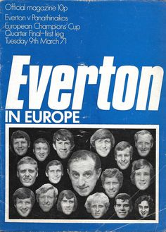 Everton v Panathinaikos European Cup Quarter-Final Leg Football Program, Football Cards, Football Players, Sir Alex Ferguson, European Cup, Everton Fc, Vintage Football, Program Design, Finals