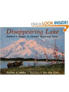 Disappearing Lake: Debbie S. Miller, Jon Van Zyle: 9780802775580: Amazon.com: Books