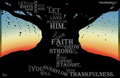 Colossians 2:7 by ~Draw4life on deviantART