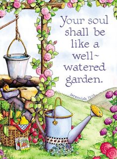Your Soul shall be like a well-watered garden Red Lotus Gardening Co.  How does my garden grow