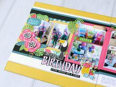 Jana Eubank Summer Fun Happy Birthday Layout 7 600