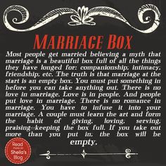 Marriage is an empty box. What are you filling the box with? LOVE this guest post on @sheilagregoire blog