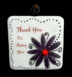 Fused Glass Tile ~ perfect thank you gift! #thankyou #fusedglass #photofusion  www.coppermstudio.com
