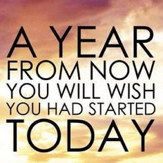 Citations Réussite & Succes: A year from now you will wish you had started today. Good Quotes, Inspirational Quotes Pictures, Quotes To Live By, Me Quotes, Funny Quotes, Today Quotes, Clever Quotes, Famous Quotes, Wisdom Quotes