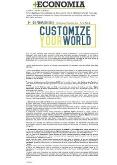 """Rassegna stampa dell'#evento """"Customize your world"""", lunedì 24 e martedì 25 febbraio nell'Aula SL 1.1 della facoltà di Architettura dell'Università degli Studi di Napoli Federico II.  via @piueconomia"""