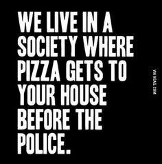 Pizza vs. Police