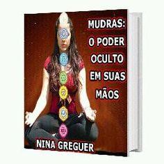 Mudras: O poder oculto em suas mãos. Baixe ou leia on-line o ebook e livro digital. Conheça 99eBooks.net!