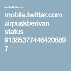 mobile.twitter.com xirpuskberivan status 913853774464208897