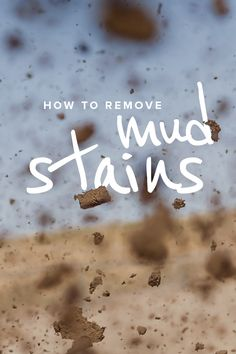 Try these awesome tips to get rid of mud stains in clothes. They really work to remove them from shirts, pants, shorts and more. All you need is a toothbrush and detergent.