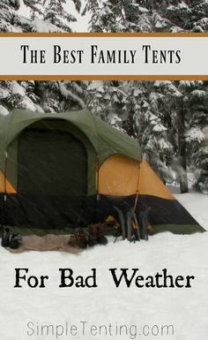 Best family tents for bad weather. Choose from 10 family camping tents. See more on our website: