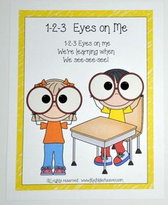 """FREEBIE!! 1-2-3 Eyes on Me Poster: Free poster to teach chant that reminds students to keep their eyes on the teacher! """"1-2-3 Eyes on me! We're learning when we, See-See-See!"""""""