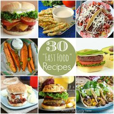 30 Fast Food Recipes for hectic days!