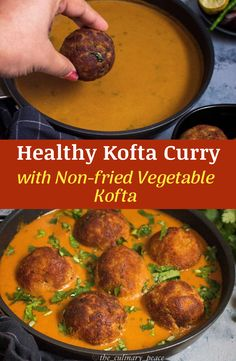 Indian kofta curry recipe with a healthy twist. The kofta (vegetable balls) are made of mixed vegetables, flattened rice, Indian spices and fried in an appe (aebleskiver) pan with minimal oil and dunked in a creamy tomato onion based curry. This kofta curry tastes great with naan, roti, or rice. It can be made vegan by skipping the yogurt or by using vegan yogurt. #koftacurry #indiancurries North Indian Recipes, Indian Dessert Recipes, Asian Recipes, Ethnic Recipes, Vegan Kofta Recipe, Kofta Curry Recipe, Curry Recipes, Vegetarian Recipes, Healthy Recipes