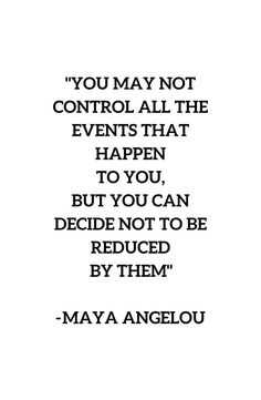 'MAYA ANGELOU - WISE WORDS ON CONTROL' Canvas Print by IdeasForArtists