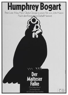 Movie poster by Hans Hillmann for the German screening of The Maltese Falcon by Neue Filmkunst Walter Kirchner. Poster x Humphrey Bogart, Cool Posters, Film Posters, General Motors, German A1, Movie Poster Font, Sean Adams, Cinema Film, Posters