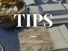 Tips to create texture in your home