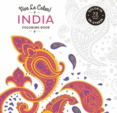 India Adult Coloring Book Color In De Stress Tear Out Pages Abrams Noterie Original French Edition By Marabout