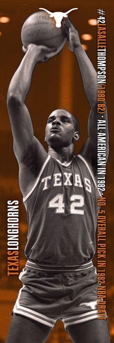 42 LaSalle Thompson All-American in No. 5 overall pick in 1982 NBA Draft Basketball Legends, College Basketball, Ut Longhorns, Hook Em Horns, Texas Man, Nba Draft, University Of Texas, Athletes, Gentleman