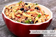 Dishing With Leslie: Sombrero Pasta Salad...Have been looking for a recipe for a dish that friends sometimes bring us...think this might be close...and is it ever good.