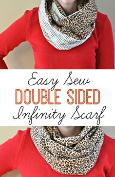 Easy Sew Double Sided Infinity Scarf - I like the red with the leopard. Easy Sewing Projects, Sewing Hacks, Sewing Tutorials, Sewing Crafts, Sewing Patterns, Tutorial Sewing, Fabric Crafts, Sewing Ideas, Diy Projects