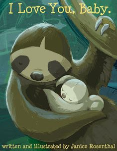 Art of Janice Rosenthal: Baby Sloth children's book