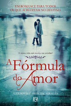 A Fórmula do Amor - Francesc Miralles & Alex Rovira ~ Bebendo Livros