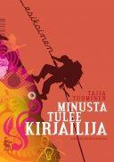 Taija Tuominen: Minusta tulee kirjailija. Kansanvalistusseura 2013