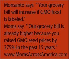 """GMO EMPTY THREATS!!! - Why Do We Get The POISON?!! All The Other Country's Have Labels &/Or Have Removed It Completely But NOT FOR THE USA?? .. """"Natural"""" doesn't mean non-GMO - BUY ORGANIC!! GMO IN THE USA=NO LABELS!!... MAKE YOUR FAMILY STERILE IN 3 GENERATIONS! EAT GMO FOODS!!!"""