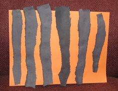 Tiger stripes. Ripping paper is good for those fine motor skills.