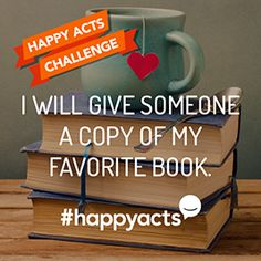 #HappyActs | Live Happy | What will you do to make someone happy this month?