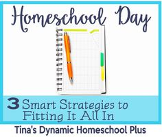 It can seem impossible to fit all that we need to in a day. Look at the tips here and I love the ones for older kids. Homeschool Day. 3 Smart Strategies to Fitting it ALL In @ Tina's Dynamic Homeschool Plus