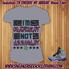 b86564478ce570 I m Confident Not Arrogant t-shirt to match Jordan 5 Fresh Prince Bel